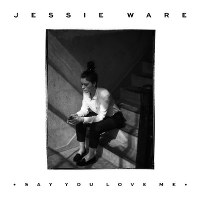 Jessie Ware – Say You Love Me