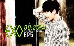 EXO 90:2014 Ep.5