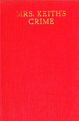 Mrs. Keith?s Crime by Mrs. W.K. Clifford.