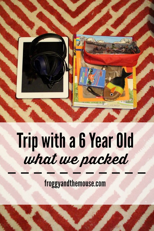 A Trip with a Six Year Old - What to Pack