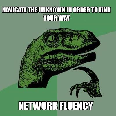 Network Fluency
