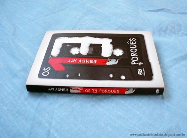 Resenha, livro, Os 13 Porquês, Jay Asher, trechos, capa, suicídio, quotes, crítica, Editora Ática, entrevista