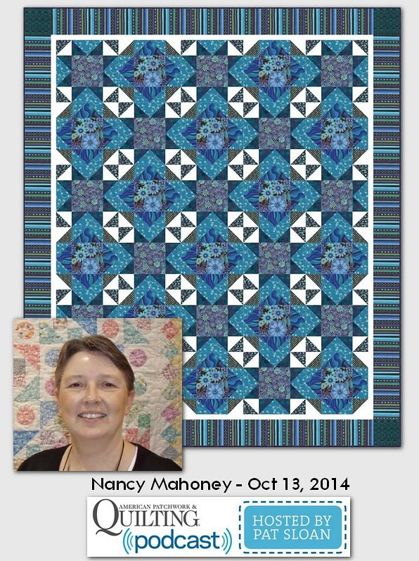 American Patchwork and Quilting Pocast Nancy Mahoney Oct 2014