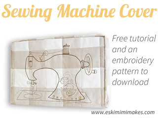 Four Part Quilted And Embroidered Custom Fit Sewing Machine Cover Tutorial