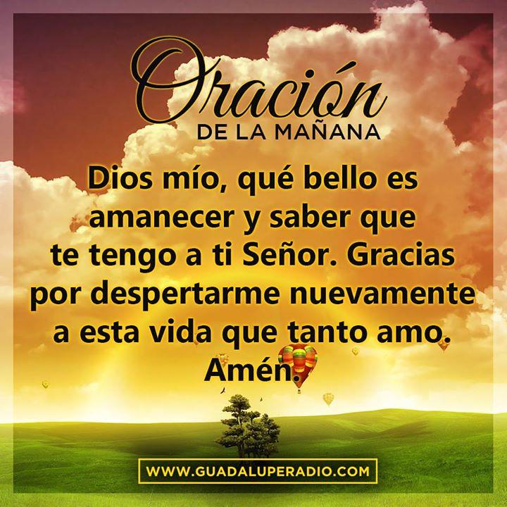 Oraciondelamañana Hermanos Muy Buenos Días A Todos Vamo Flickr