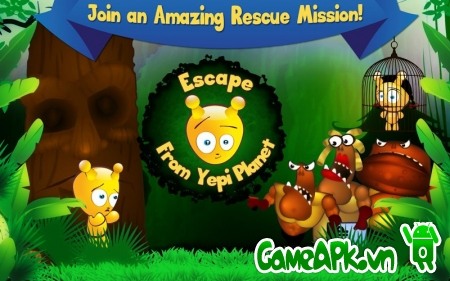 Escape from Yepi Planet v1.0.12 hack full cho Android