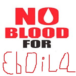 no blood for ebola