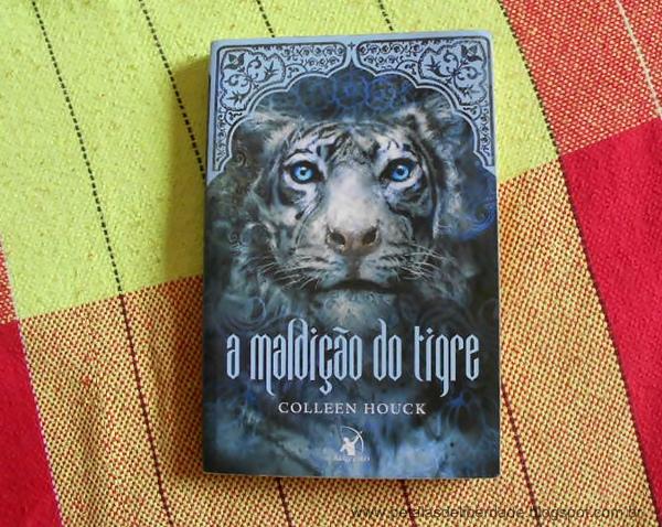 Livro, A Maldição do Tigre, A Saga do Tigre, Colleen Houck, Editora Arqueiro, sinopse