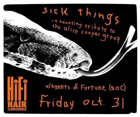 10/31/14 Sick Things (Alice Cooper Tribute)/ Agents of Fortune (Blue Oyster Cult Tribute) @ HiFi Hair & Records, Minneapolis, MN