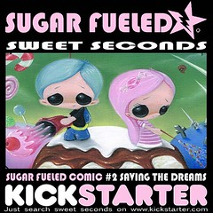 "That's right! It's Kickstarter season and we have a new dream we would love to share with you. Sugar Fueled comic #2 ""Saving The Dreams"". If you loved our first comic, your gonna go bananas over this one. Check it out and if you like what you see, help us"