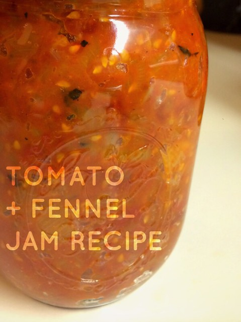 Tomato + Fennel Jam Recipe