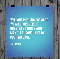 Pushing forward by Brian Solis