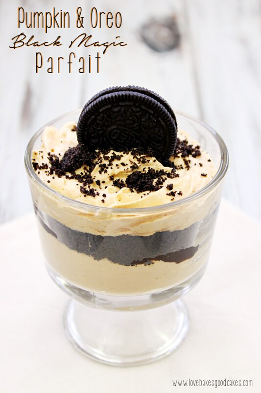 Pumpkin and Oreo Black Magic Parfait - my family loved these! Easy to make!