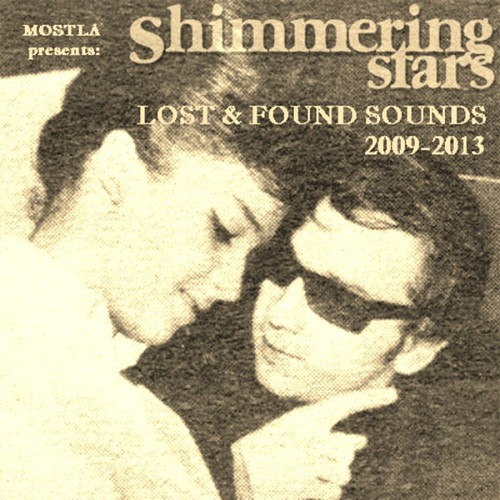 Shimmering Stars - Lost And Found Sounds 2009-2013
