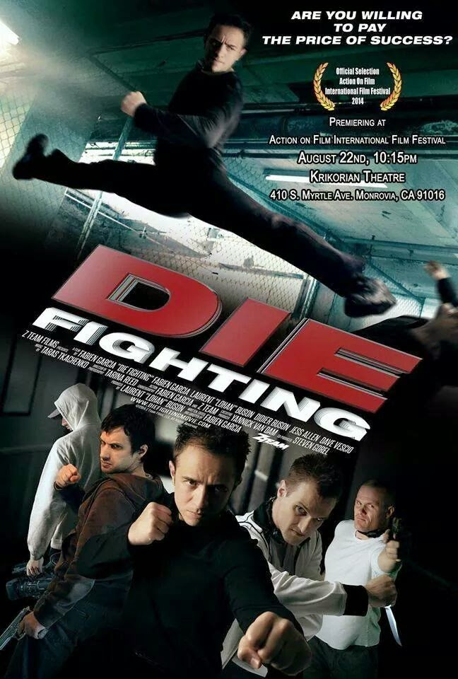 Đấu Võ Sinh Tử - Die Fighting 2014