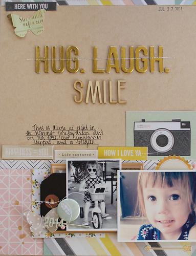 Hug. Laugh. Smile