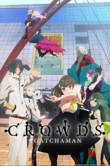 Gatchaman Crowds - Gatchaman Crowds