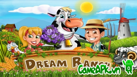 Dream Ranch v2.56 hack full tiền cho Android