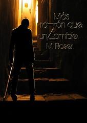 Mas razon que un zombie EPUB - M. Floser