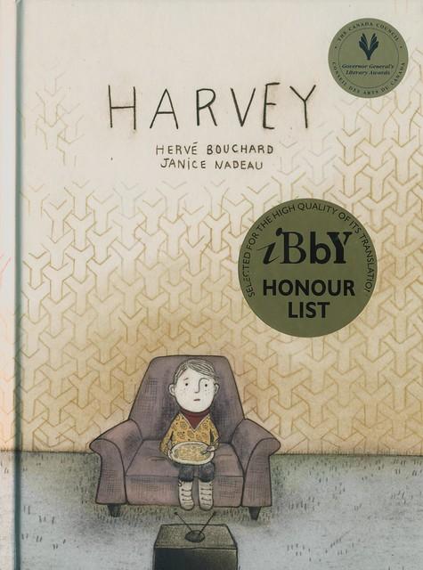 Harvey by Herve Bouchard and Janice Nadeau