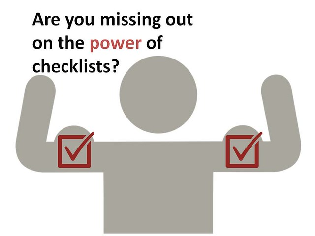 Are you missing out on the power of checklists?