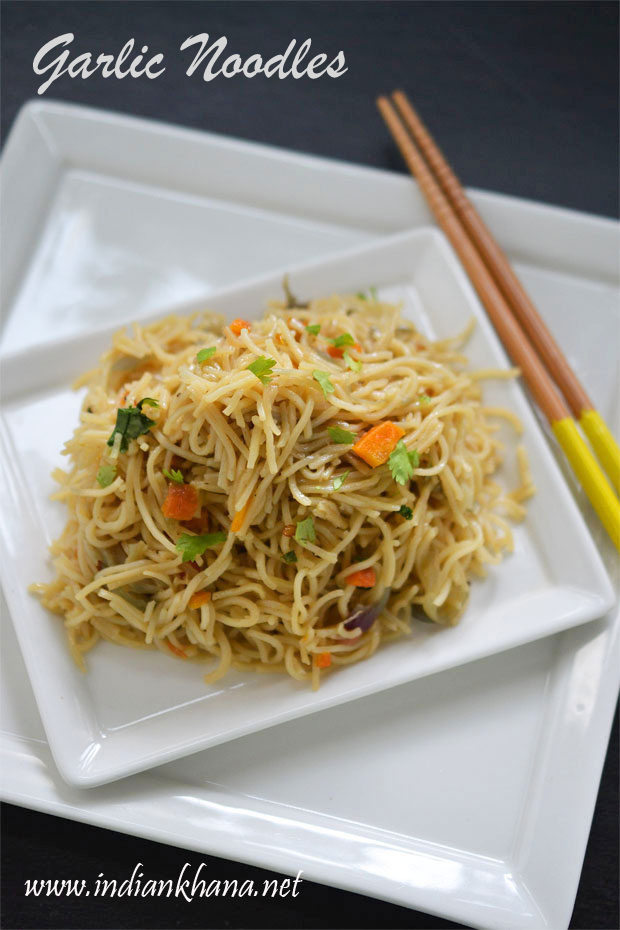 Garlic Noodles | Garlic Noodles Recipe | Indo Chinese Recipes ~ Indian ...