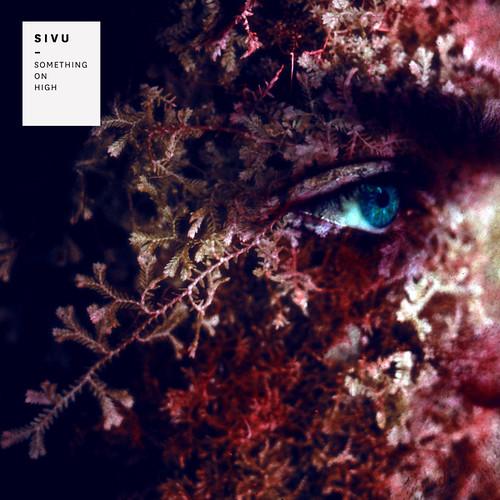 Sivu - Something On High