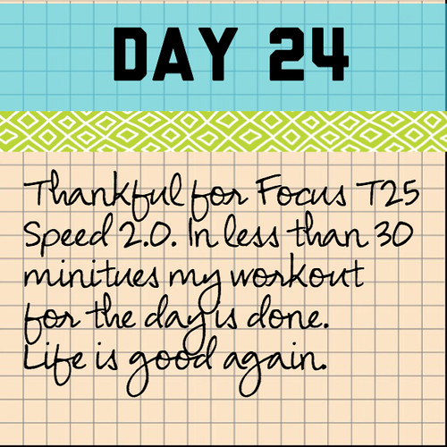 Day 24. Focus T25 Speed 2.0