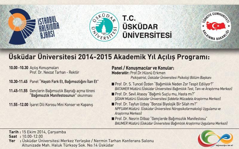 Üsküdar Üniversitesi 2014-2015 Akademik Yıl Açılış Programı