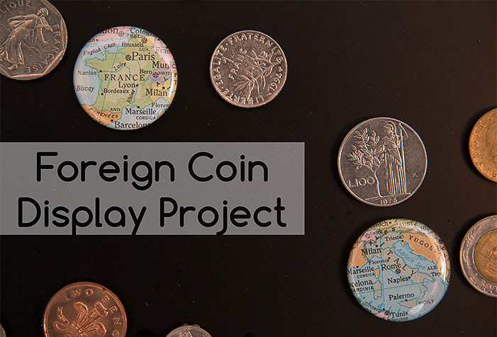 Foreign Coin Display Idea