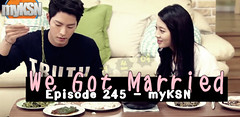 We Got Married Ep.245