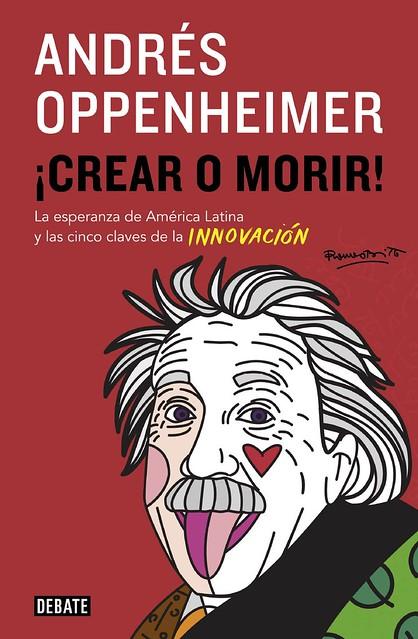 ¡Crear o morir!
