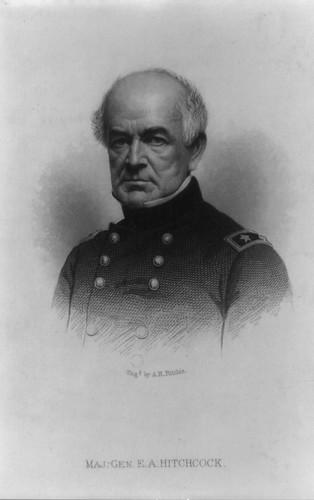Maj. Gen. E. A. Hitchcock
