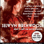 Selwyn Birchwood: Live at Gypsy Sally's 10/22/14 and New CD 'Don't Call No Ambulance'
