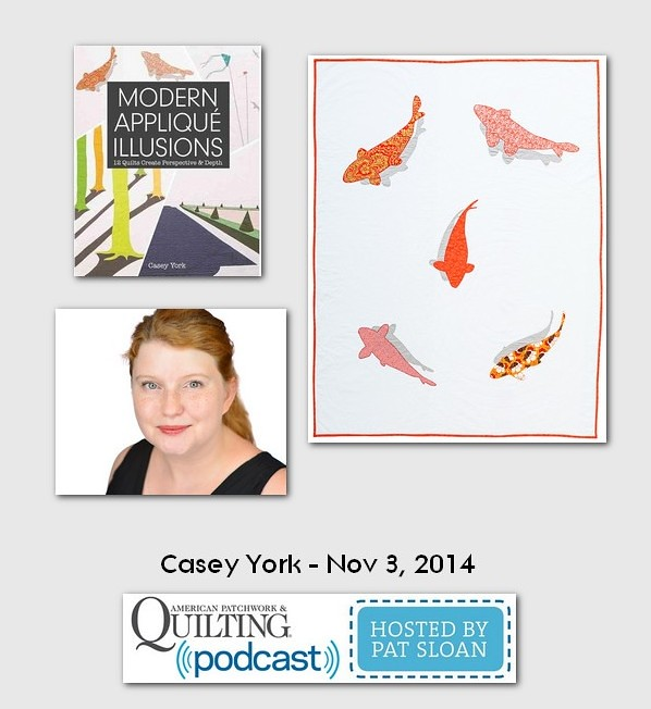American Patchwork and Quilting Pocast Casey York Nov 2014