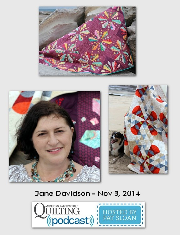 American Patchwork and Quilting Pocast Jane Davidson Nov 2014