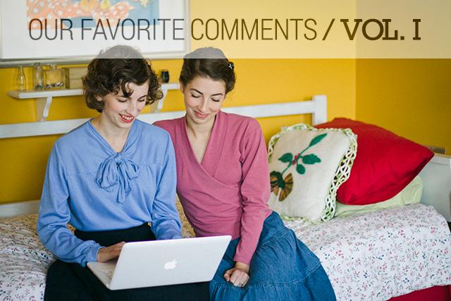 Our Favorite Comments // Vol. 1