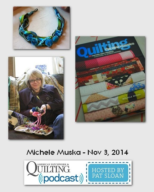 American Patchwork and Quilting Pocast Michele Muska Nov 2014