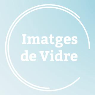 Imatges de Vidre