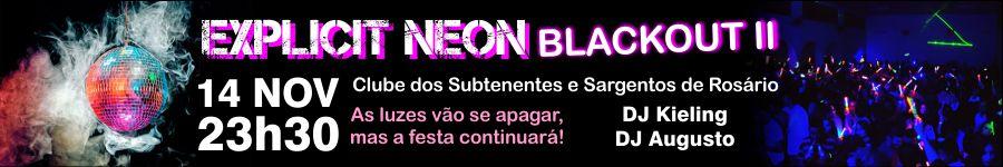 banner Explicit Neon Blackout II Rosário do Sul