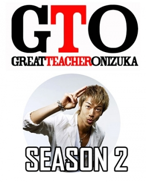 Gto: Great Teacher Onizuka Season 2 Live Action (2014)