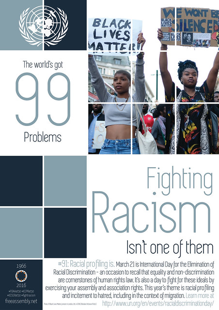 The world's got #99problems. Fighting racism isn't one of them from Flickr via Wylio