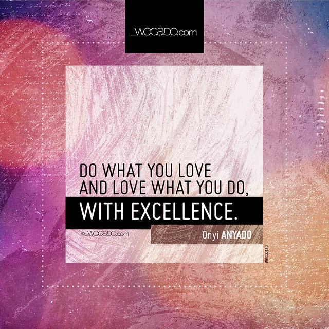 Do what you love  by WOCADO.com