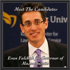 Meet The Candidates: Evan Falchuk, Independent Candidate for Massachusetts Governor. Here is my latest interview w/ a Massachusetts governor candidate. Evan is running for governor not just as an independent but as a founder of a new political party in Ma