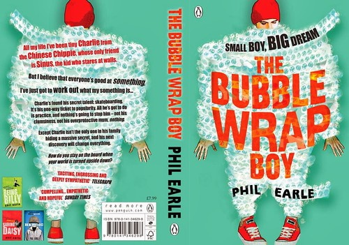 Phil Earle, The Bubble Wrap Boy