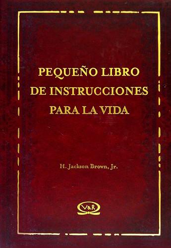 Pequeño Libro de Instrucciones para la Vida - Jackson Brown