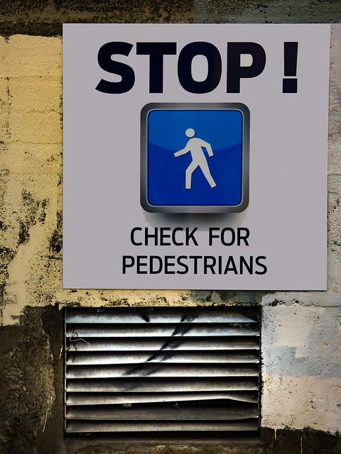 Stop! Check For Pedestrians