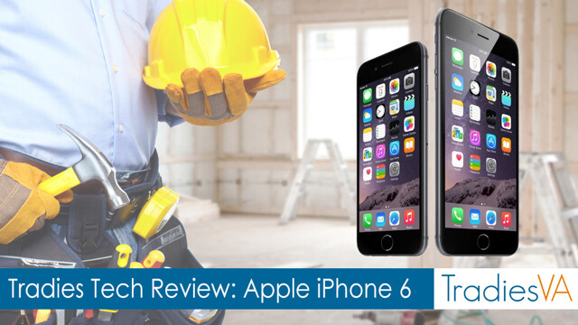 The latest iPhones are reviewed for tradies