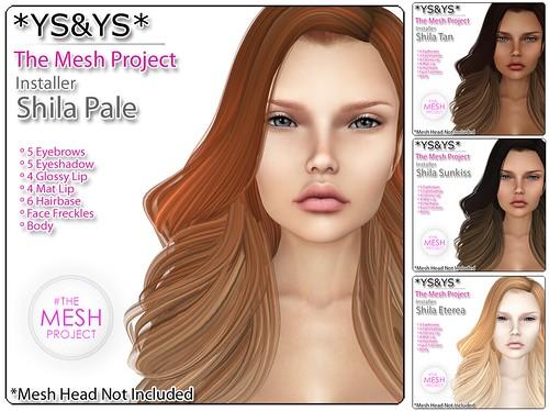 *YS&YS* - Shila Installer for TheMeshProject Head