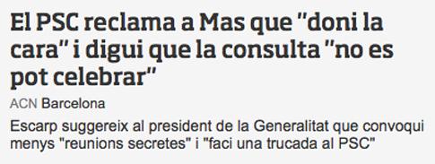 14j11 ara PSC pide a Mas que diga que la Consulta NO se puede celebrar